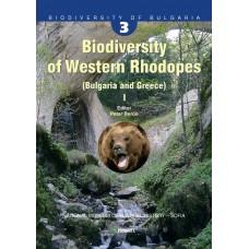 Pensoft Series Faunistica #56. Biodiversity of Bulgaria, volume 3. Biodiversity of Western Rhodopes (Bulgaria and Greece).