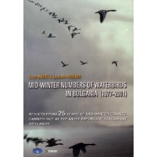 Mid-Winter Numbers Of Waterbirds in Bulgaria (1977-2001). Results from 25 years of mid-winter counts carried out at the most important Bulgarian wetlands